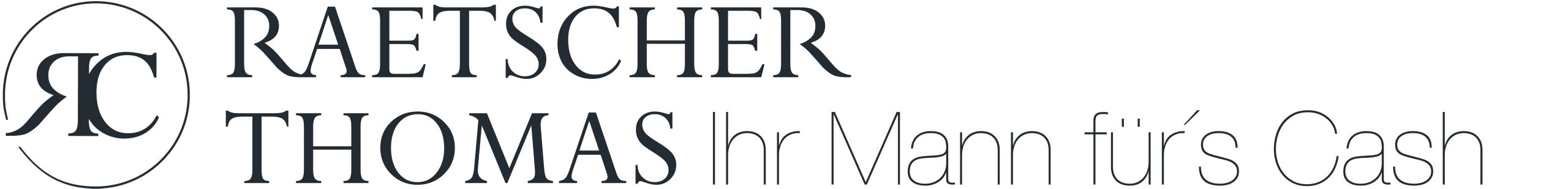 Raetscher Consulting | Rätscher Thomas - Ihr Mann fürs Cash | Interim Manager - Credit Manager - Consultant - Sparring Partner